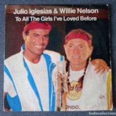 Discos de vinilo: VINILO EP JULIO IGLESIAS & WILLIE NELSON. Lote 253567405