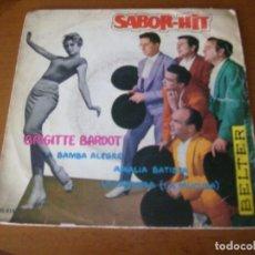 Discos de vinilo: EP : CONJUNTO SABOR - HIT / BRIGITTE BARDOT + 3. Lote 253568515