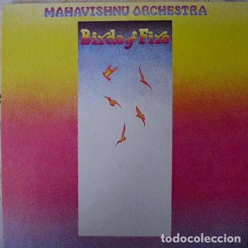 Discos de vinilo: JOHN MCLAUGHLIN, MAHAVISHNU ORCHESTRA - BIRDS OF FIRE 1972 !! 1ª ORG EDT USA, TODO impecable - Foto 4 - 253569195