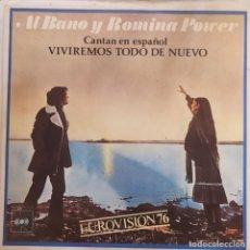 """Discos de vinilo: ITALIA 76. """"VIVIREMOS TODO DE NUEVO"""" - AL BANO & ROMINA POWER. Lote 253573395"""