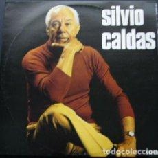 Discos de vinilo: SILVIO CALDAS - SILVIO CALDAS. Lote 253580650