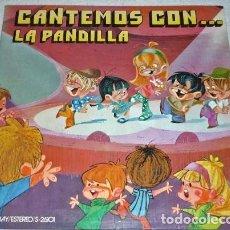 Discos de vinilo: LP DISCO VINILO . LA PANDILLA - CANTEMOS CON... . INFANTIL. Lote 253604020