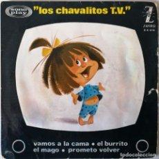 Discos de vinilo: LOS CHAVALITOS TV, VAMOS A LA CAMA, ZAFIRO Z-E 616. Lote 253605040