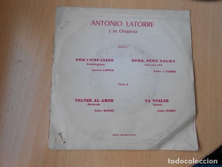 Discos de vinilo: ANTONIO LATORRE y su Orquesta, EP, POR COMPASIÓN + 3, AÑO 1971 - Foto 2 - 253607070