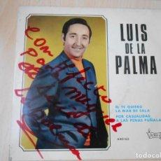 Discos de vinilo: LUIS DE LA PALMA, EP, EL TE QUIERO + 3, AÑO 1970. Lote 253612805