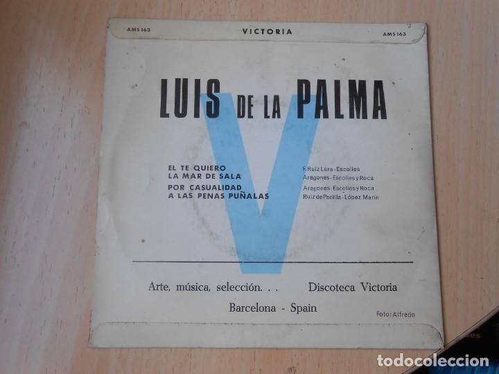 Discos de vinilo: LUIS DE LA PALMA, EP, EL TE QUIERO + 3, AÑO 1970 - Foto 2 - 253612805