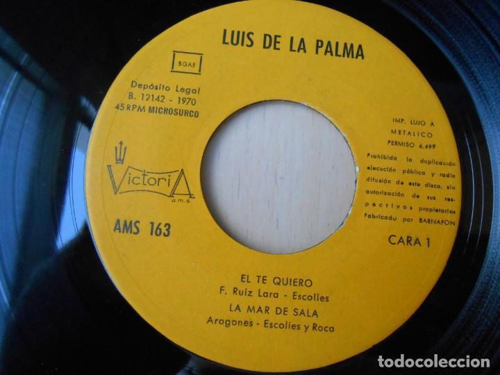 Discos de vinilo: LUIS DE LA PALMA, EP, EL TE QUIERO + 3, AÑO 1970 - Foto 3 - 253612805