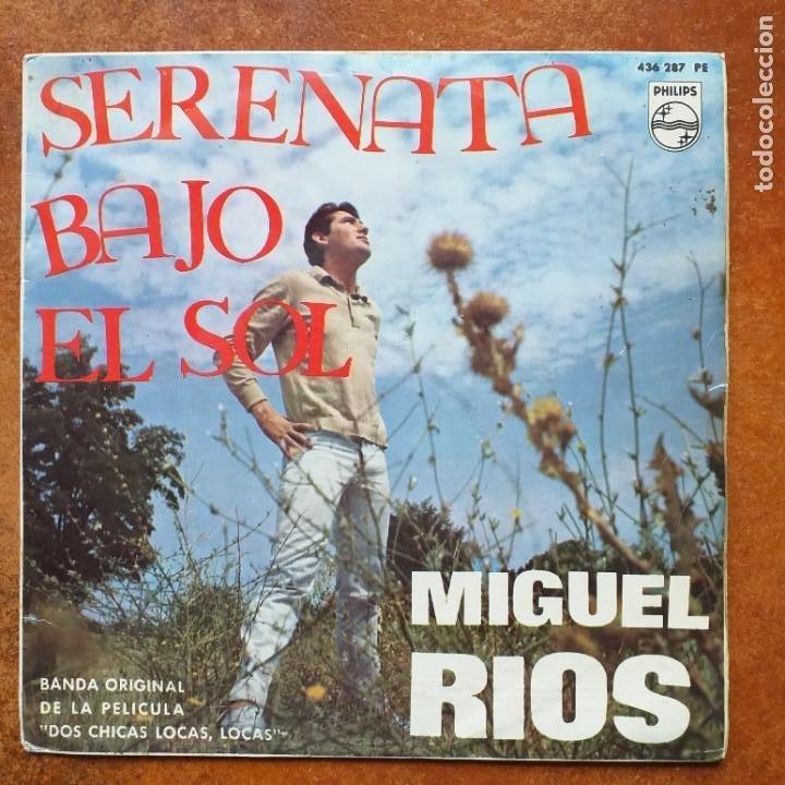 MIGUEL RIOS - SERENATA BAJO EL SOL (SG) 1964 DE LA PELICULA DOS CHICAS LOCAS LOCAS (Música - Discos de Vinilo - EPs - Solistas Españoles de los 70 a la actualidad)