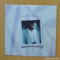 Discos de vinilo: MAXI PRIEST - GOODBYE TO LOVE AGAIN - SINGLE. Lote 253621830