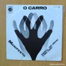 Discos de vinilo: O CARRO - MANIFESTO - SINGLE. Lote 253622400