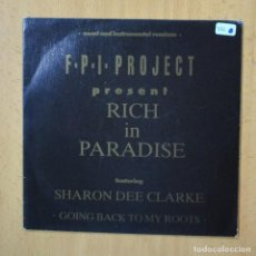 Discos de vinilo: FPI PROJECT - RICH IN PARADISE - SINGLE. Lote 253622575