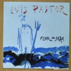 Discos de vinilo: LUIS PASTOR - FLOR DE JARA / TELA DE ARAÑA - SINGLE. Lote 253622895
