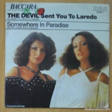 Discos de vinilo: BACCARA - THE DEVIL SENT YOU TO LAREDO / SOMEWHERE IN PARADISE - SINGLE. Lote 253622995