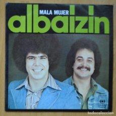 Discos de vinilo: ALBAIZIN - MALA MUJER / AMOR DE PRIMAVERA - SINGLE. Lote 253623260