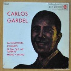 Discos de vinilo: CARLOS GARDEL - LA CUMPARSITA / CAMINITO / EL DIA QUE ME QUIERAS / MANO A MANO - EP. Lote 253623270