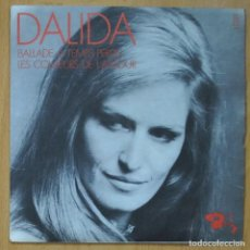 Disques de vinyle: DALIDA - BALLADE A TEMPS PERDU / LES COLEURS DE L'AMOUR - SINGLE. Lote 253623280