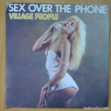 Discos de vinilo: VILLAGE PEOPLE - SEX OVER THE PHONE - SINGLE. Lote 253623425