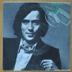 Discos de vinilo: JOAN MANUEL SERRAT - CONILLET DE VELLUT / 20 DE MARC - SINGLE. Lote 253623495