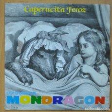 Discos de vinilo: ORQUESTA MONDRAGON - CAPERUCITA FEROZ / BUBBLE BUBBLE - SINGLE. Lote 253623705