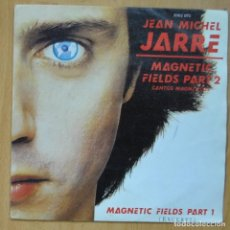 Disques de vinyle: JEAN MICHEL JARRE - MAGNETIC FIELDS PART 1 / MAGNETIC FIELDS 2 - SINGLE. Lote 253623780