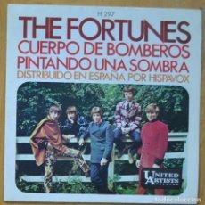 Disques de vinyle: THE FORTUNES - CUERPO DE BOMBEROS / PINTANDO UNA SOMBRA - SINGLE. Lote 253623830