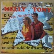 Discos de vinilo: NELLY Y TONY - A PALOS / HERMANOS / TRABAJO QUIERO TRABAJO / ENAMORADA DE UN AMIGO MIO - EP. Lote 253624220