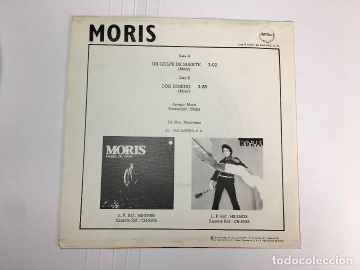 Discos de vinilo: MORIS - UN GOLPE DE SUERTE / DON DINERO - SINGLE - Foto 2 - 253559295
