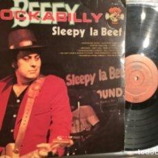 Discos de vinilo: SLEEPY LA BEEF-ROCKABILLY BEEF. Lote 253640225