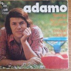 Discos de vinilo: ** ADAMO - FEMME AUX YEUX D'AMOUR / CROQUE-CERISE - SG AÑO 1972 - MADE IN FRANCE - LEER DESCRIPCIÓN. Lote 253644205