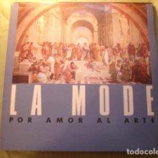 Discos de vinilo: LA MODE POR AMOR AL ARTE. Lote 253679300