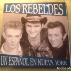 Discos de vinilo: LOS REBELDES UN ESPAÑOL EN NUEVA YORK. Lote 253680160