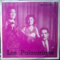 Discos de vinilo: LOS PALMARINOS, LA NAVE DEL OLVIDO, IMPACTO 567, E.P. 0567. Lote 253684655