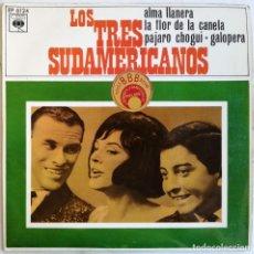 Discos de vinilo: LOS TRES SUDAMERICANOS, ALMA LLANERA, CBS EP 6124, EP6124. Lote 253687265