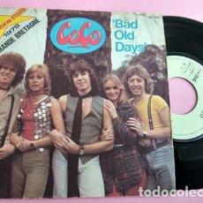 Discos de vinilo: COCO ( EUROVISION 1978 ) BAD OLD DAYS. Lote 253692565