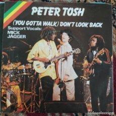 "Discos de vinilo: PETER TOSH & MICK JAGGER - (YOU GOTTA WALK) DON'T LOOK BACK (7"", SINGLE) (1978/EU). Lote 253773670"