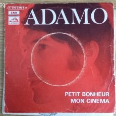 Discos de vinilo: ** ADAMO - PETIT BONHEUR / MON CINEMA - SG AÑO 1969 - MADE IN FRANCE - LEER DESCRIPCIÓN. Lote 253796290
