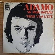 Discos de vinilo: ** ADAMO - VA MON BATEAU / TIENS V'LA L'ETE - SG AÑO 1970 - PROMOCIÓN - LEER DESCRIPCIÓN. Lote 253797660