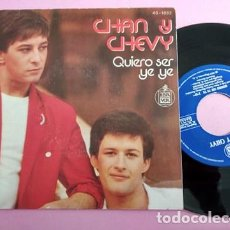 Discos de vinilo: CHAN Y CHEVY - QUIERO SER YE YE - SINGLE 1979. Lote 253798520