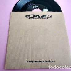 Discos de vinilo: CARTER THE UNSTOPPABLE SEX MACHINE - THE ONLY LIVING BOY IN NEW CROSS - SINGLE CHRYSALIS UK 1992. Lote 253800040