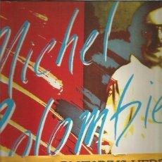 Discos de vinilo: MICHAEL COLOMBIER 1979. Lote 253801365
