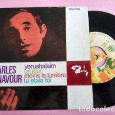 Discos de vinilo: CHARLES AZNAVOUR, EP, YERUSHALAIM + 3, AÑO 1967. Lote 253801995