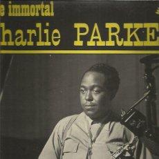 Discos de vinilo: CHARLIE PARKER IMMORTAL. Lote 253803405