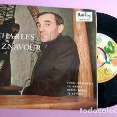 Discos de vinilo: CHARLES AZNAVOUR FORMI, FORMIDABLE - LA MAMMA AÑO 1965. Lote 253811745