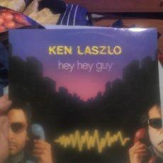 Discos de vinilo: KEN LASZLO . HEY HEY GUY .. Lote 253822580