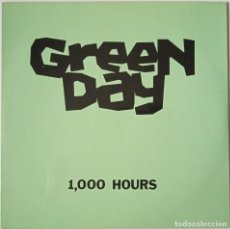 Discos de vinilo: GREEN DAY...1,000 HOURS. (LOOKOUT! RECORDS AÑO DESCONOCIDO) USA. Lote 253849130