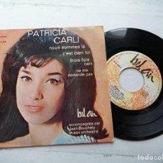 Discos de vinilo: PATRICIA CARLI – NOUS SOMMES LA + 3 EP SPAIN 1964 VG+/VG+. Lote 253875030
