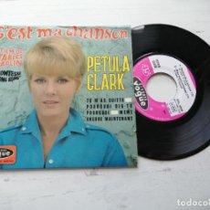 Discos de vinilo: PETULA CLARK – C'EST MA CHANSON + 3 EP FRANCIA VINILO EX/PORTADA VG++. Lote 253876860