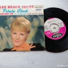 Discos de vinilo: PETULA CLARK – LES BEAUX JOURS + 3 EP FRANCIA VG++/VG++ CON LENGÜETA. Lote 253877770