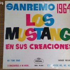 Discos de vinilo: ** LOS MUSTANG - SANREMO 1964 - NO TIENE EDAD / SÁBADO NOCHE + 2 - EP AÑO 1964 - LEER DESCRIPCIÓN. Lote 253879000