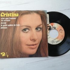 Discos de vinilo: CRISTINA* – C'EST QUE L'AMOUR VA REVENIR + 3 EP FRANCIA 1970 VG++/VG++. Lote 253879385